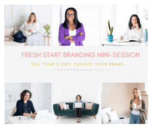 Fresh start branding mini-session